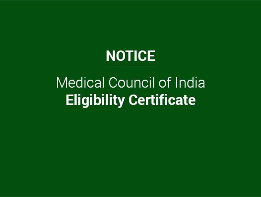 Notice: Medical Council of India- Eligibility Certificate